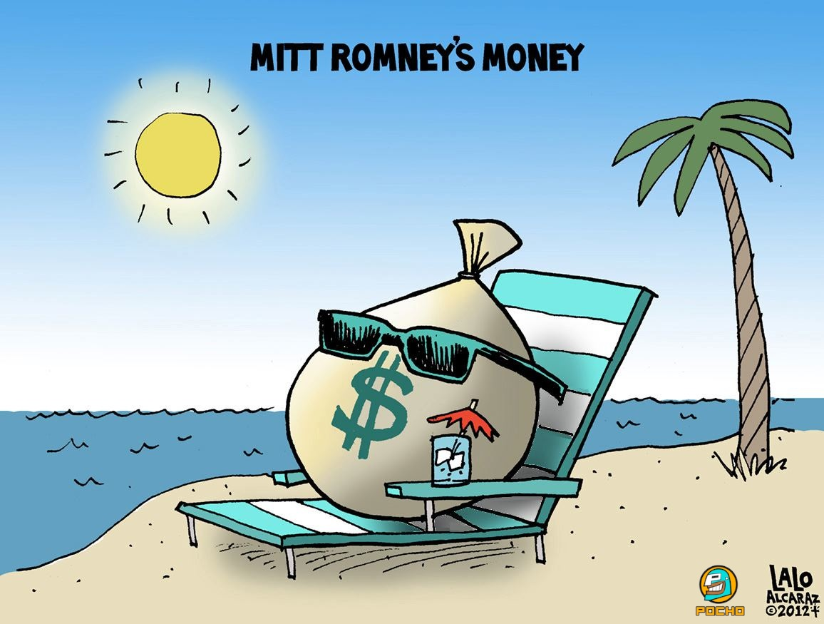 Where in the world is Mitt Romney's money? Toon by Lalo Alcaraz/POCHO.COM