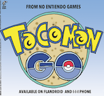 Thumbnail image for New! From No Entiendo Games: TaCoMan GO (toon)