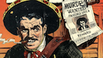 Thumbnail image for WANTED FOR MURDER! The notorious Pancho Villa (1950 comic book)