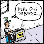 Thumbnail image for La Cucaracha: Gentrification in the barrio (#TBT 2007 toon)