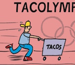 Thumbnail image for La Cucaracha: It's Sprints Day at the Tacolympics (toon)