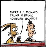 Thumbnail image for La Cucaracha: Meet Trump's Hispanic advisory board (toon)
