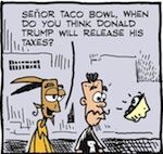 Thumbnail image for La Cucaracha: What about Donald Trump's taxes? (toon)