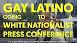 Thumbnail image for DEPLORABLES! Gay Latino at a right wing press conference (video)