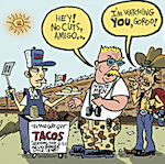 Thumbnail image for La Cucaracha: Welcome to Border Tacos, established in 1848 (2006 toon)
