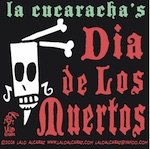 Thumbnail image for La Cucaracha: We're solving problems in the Land of the Dead (toon)