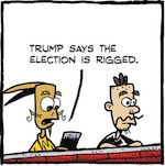 Thumbnail image for La Cucaracha: Donald Trump is right – this election is rigged! (toon)