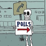 Thumbnail image for La Cucaracha: Vote! Vote for the dead! (toon)