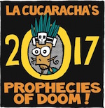 Thumbnail image for La Cucaracha's 2017 Prophecies of Doom II (toon)