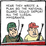 Thumbnail image for La Cucaracha: Immigrants – The National Guard is hiring! (toon)