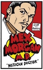 Thumbnail image for Mex Morgan, M.D.: How about that RyanCare? (toon)