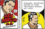 Thumbnail image for Mex Morgan, M.D.: Here's your new prescription (toon)