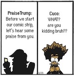 Thumbnail image for The Beandocks: Click here to publicly praise President Trump (toon)