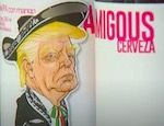 Thumbnail image for New 'Amigous' cerveza from Mexico trolls Trump (video)