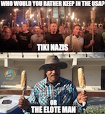 Thumbnail image for Elote Man vs Tiki Nazis: Who should stay and who should go? (toon)