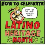 Thumbnail image for La Cucaracha: Latino Heritage Month y Mexican Independence (toon)