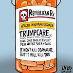 Thumbnail image for Make America Sick Again with new GOP-prescribed TrumpCare® (toon)