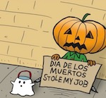 Thumbnail image for La Cucaracha: Got any spare change? A foreigner sole my job! (toon)
