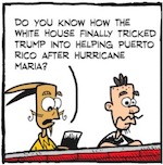 Thumbnail image for La Cucaracha: Trump tricked into helping Puerto Rico (toon)