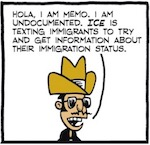 Thumbnail image for La Cucaracha: ICE is sending text messages to immigrants  (toon)