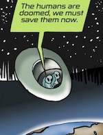 Thumbnail image for La Cucaracha: We came from space to save Planet Earth (toon)