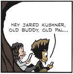 Thumbnail image for The Beandocks: Jared Kushner is loanly at the top (toon)