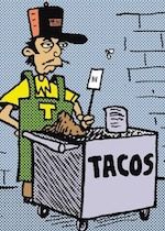Thumbnail image for La Cucaracha: Taco Cart Guy is not a stereotype (toon)