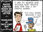 Thumbnail image for La Cucaracha: 'What that racist lawyer REALLY said,' by Taco Cart Guy