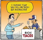 Thumbnail image for La Cucaracha: I DEMAND that you sell me tacos in English (toon)