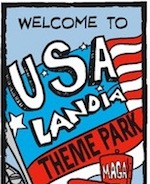 Thumbnail image for La Cucaracha: U*S*A*Landia is 'The Trumpiest Place on Earth!' (toons)