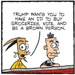 Thumbnail image for La Cucaracha: If you need an ID to buy groceries, what's next? (toon)