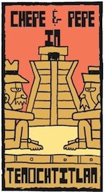 Thumbnail image for La Cucaracha: In Tenochtitlan, Chepe y Pepe meet the neighbors