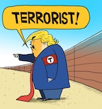 Thumbnail image for Trump is flying to border to highlight terror threat (toon)