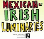 Thumbnail image for La Cucaracha presents Mexican-Irish Luminaries (toon)