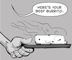 Thumbnail image for SARAPE's GRILL: Now serving muy rico non-GMO beef burritos (toon)