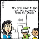 Thumbnail image for La Cucaracha: What are your summer plans, Teacher Vero? (toon)