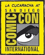 Thumbnail image for La Cucaracha: We just can't quit you, San Diego Comic-Con (toon)