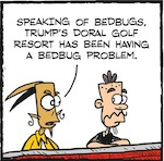 Thumbnail image for La Cucaracha: Can Trump's Doral Resort bedbugs 'be best'? (toon)
