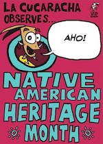 Thumbnail image for La Cucaracha Celebrates Native American Heritage Month (toon)
